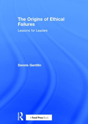 The Origins of Ethical Failures: Lessons for Leaders (Hardback) book cover