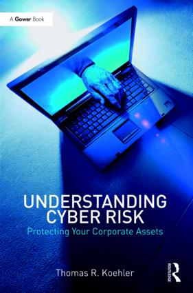 Understanding Cyber Risk: Protecting Your Corporate Assets, 1st Edition (Hardback) book cover