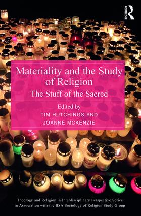 Materiality and the Study of Religion: The Stuff of the Sacred (Hardback) book cover