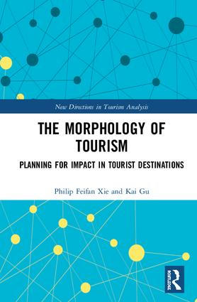 The Morphology of Tourism: Planning for Impact in Tourist Destinations book cover