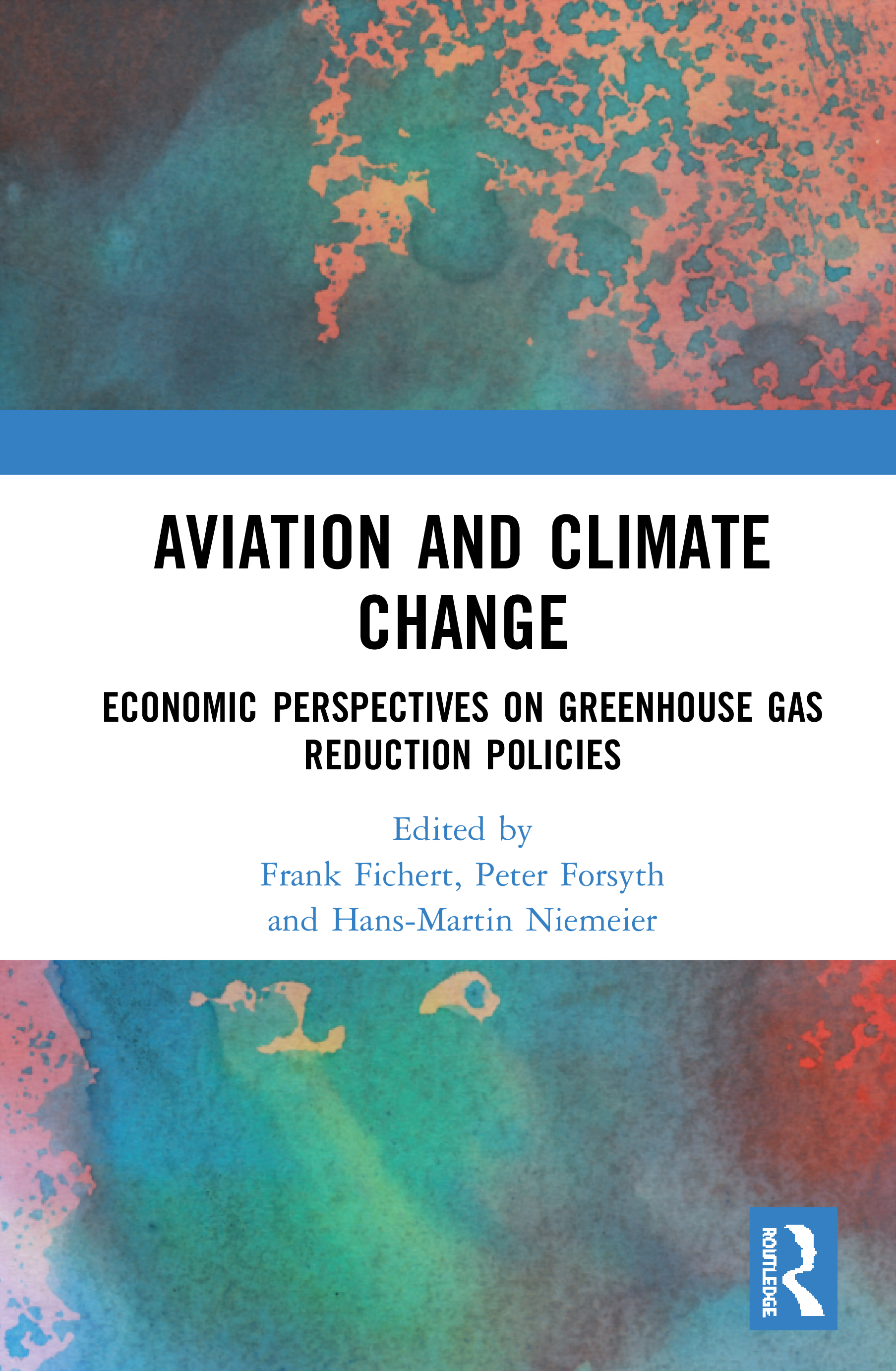 Aviation and Climate Change: Economic Perspectives on Greenhouse Gas Reduction Policies, 1st Edition (Hardback) book cover