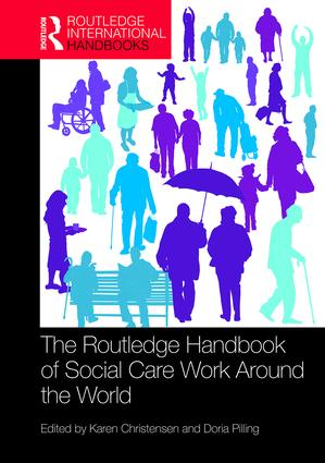 The Routledge Handbook of Social Care Work Around the World (Hardback) book cover