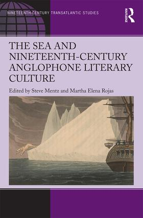 The Sea and Nineteenth-Century Anglophone Literary Culture: 1st Edition (Hardback) book cover