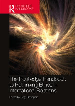 The Routledge Handbook to Rethinking Ethics in International Relations book cover