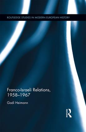 Franco-Israeli Relations, 1958-1967 book cover