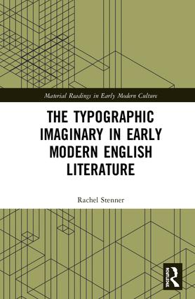The Typographic Imaginary in Early Modern English Literature: 1st Edition (Hardback) book cover