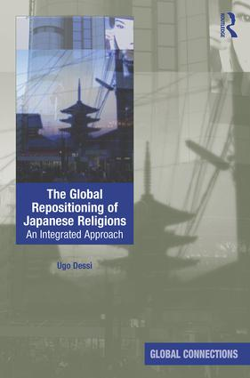 The Global Repositioning of Japanese Religions: An integrated approach, 1st Edition (Hardback) book cover
