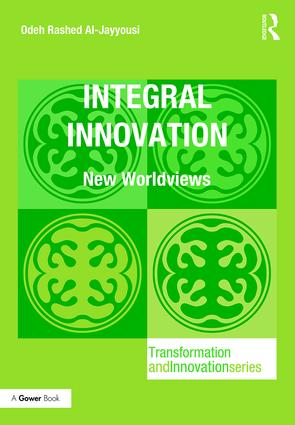 Integral Innovation: New Worldviews, 1st Edition (Hardback) book cover
