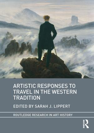 Artistic Responses to Travel in the Western Tradition: 1st Edition (Hardback) book cover