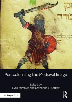Postcolonising the Medieval Image book cover