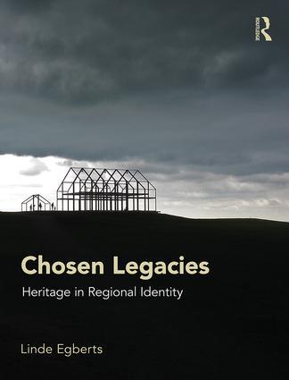 Chosen Legacies: Heritage in Regional Identity book cover