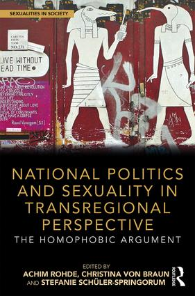 National Politics and Sexuality in Transregional Perspective: The Homophobic Argument (Hardback) book cover