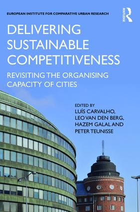 Delivering Sustainable Competitiveness: Revisiting the organising capacity of cities (Hardback) book cover