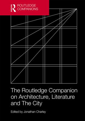 The Routledge Companion on Architecture, Literature and The City book cover