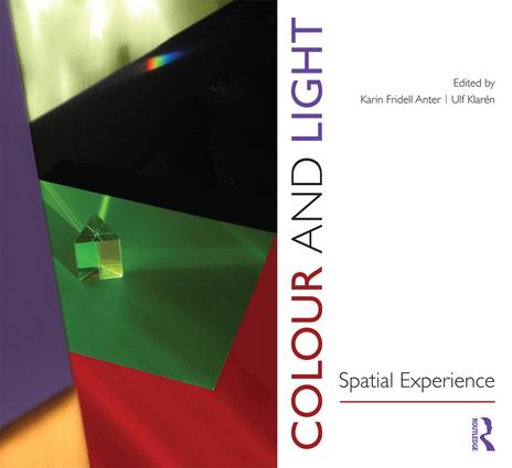 Colour and Light: Spatial Experience (Paperback) book cover