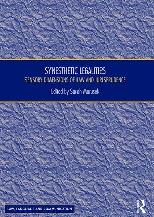 Synesthetic Legalities: Sensory Dimensions of Law and Jurisprudence book cover
