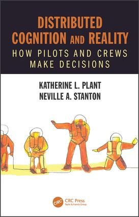 Distributed Cognition and Reality: How Pilots and Crews Make Decisions, 1st Edition (Hardback) book cover