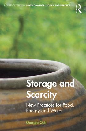 Storage and Scarcity: New practices for food, energy and water book cover