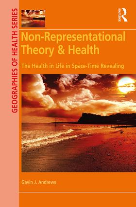 Non-Representational Theory & Health