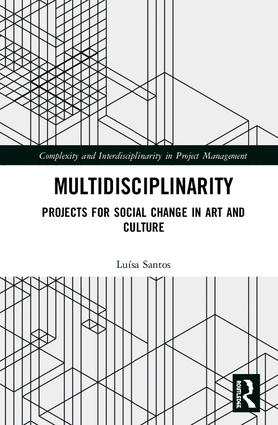 Multidisciplinarity: Projects for Social Change in Art and Culture book cover
