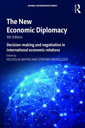 The New Economic Diplomacy: Decision-Making and Negotiation in International Economic Relations book cover