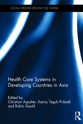 Health Care Systems in Developing Countries in Asia: 1st Edition (Hardback) book cover