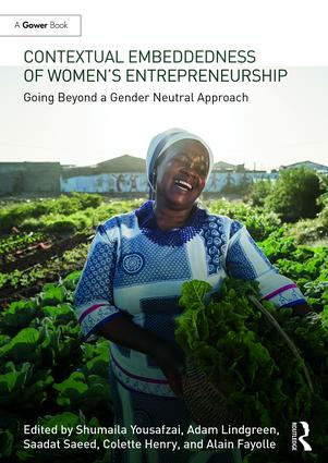 Contextual Embeddedness of Women's Entrepreneurship: Going Beyond a Gender Neutral Approach, 1st Edition (Hardback) book cover