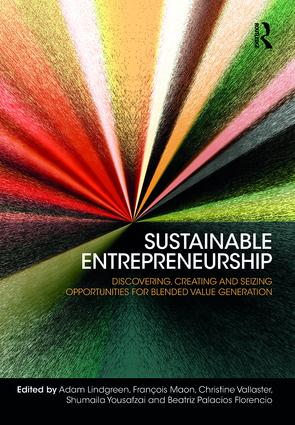 Sustainable Entrepreneurship: Discovering, Creating and Seizing Opportunities for Blended Value Generation, 1st Edition (Hardback) book cover