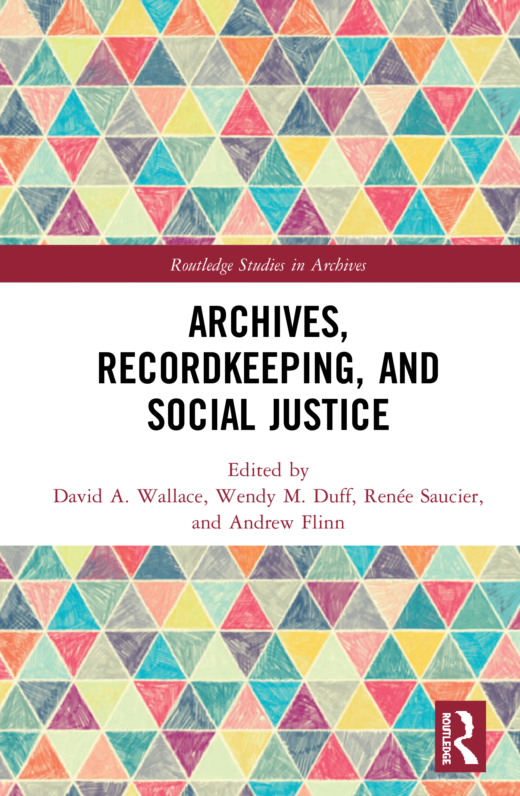 Archives, Record-keeping and Social Justice book cover