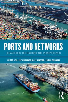Ports and Networks: Strategies, Operations and Perspectives, 1st Edition (Hardback) book cover