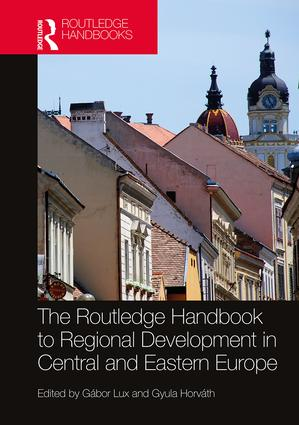 The Routledge Handbook to Regional Development in Central and Eastern Europe book cover