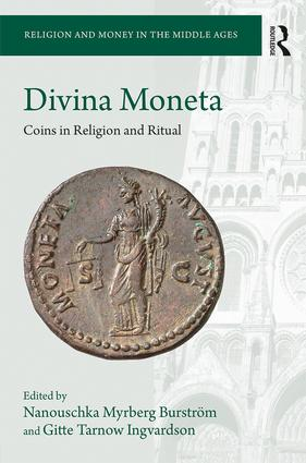 Divina Moneta: Coins in Religion and Ritual, 1st Edition (Hardback) book cover