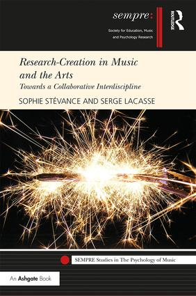 Research-Creation in Music and the Arts: Towards a Collaborative Interdiscipline book cover