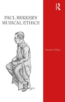 Paul Bekker's Musical Ethics: 1st Edition (Hardback) book cover