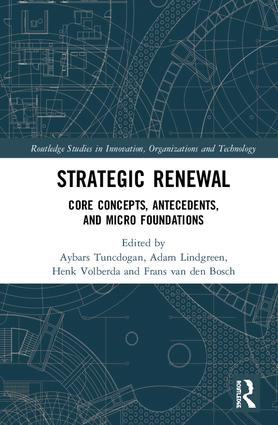 Strategic Renewal: Core Concepts, Antecedents, and Micro Foundations book cover