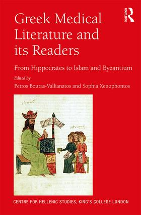 Greek Medical Literature and its Readers: From Hippocrates to Islam and Byzantium book cover