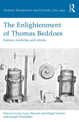 The Enlightenment of Thomas Beddoes: Science, medicine, and reform, 1st Edition (Hardback) book cover