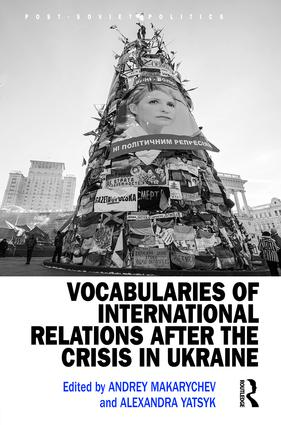 Vocabularies of International Relations after the Crisis in Ukraine (Hardback) book cover