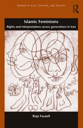 Islamic Feminisms: Rights and Interpretations Across Generations in Iran book cover