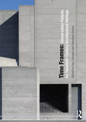 Time Frames: Conservation Policies for Twentieth-Century Architectural Heritage book cover