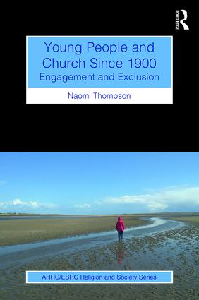 Young People and Church Since 1900: Engagement and Exclusion book cover