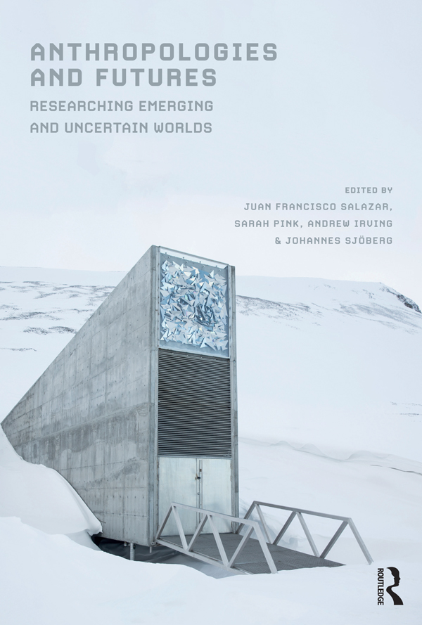 Anthropologies and Futures