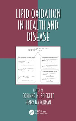 Lipid Oxidation in Health and Disease: 1st Edition (Hardback) book cover