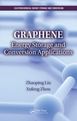 Graphene: Energy Storage and Conversion Applications book cover