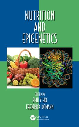 Nutrition and Epigenetics: 1st Edition (Hardback) book cover