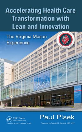 Accelerating Health Care Transformation with Lean and Innovation: The Virginia Mason Experience, 1st Edition (Hardback) book cover