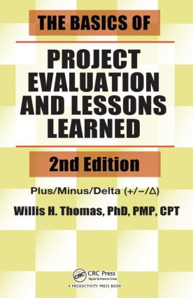 The Basics of Project Evaluation and Lessons Learned: 2nd Edition (Paperback) book cover