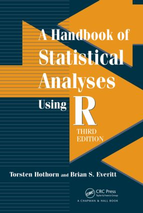 A Handbook of Statistical Analyses using R: 3rd Edition (Hardback) book cover
