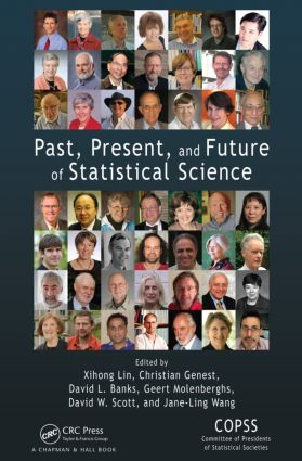Past, Present, and Future of Statistical Science: 1st Edition (Hardback) book cover