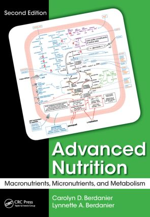 Advanced Nutrition: Macronutrients, Micronutrients, and Metabolism, Second Edition, 2nd Edition (Paperback) book cover